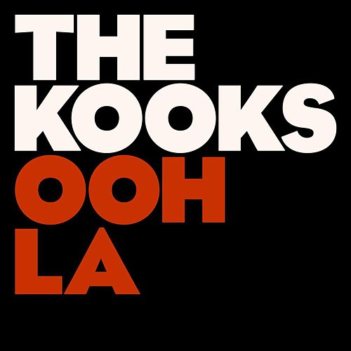 Play & Download Ooh La by The Kooks | Napster