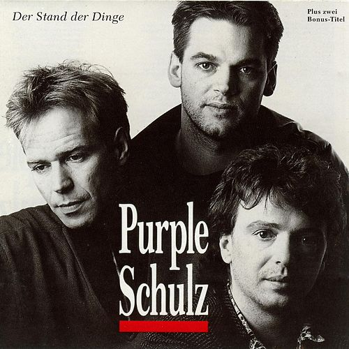 Play & Download Der Stand Der Dinge by Purple Schulz | Napster