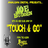 Play & Download Touch & Go by Joe Budden | Napster