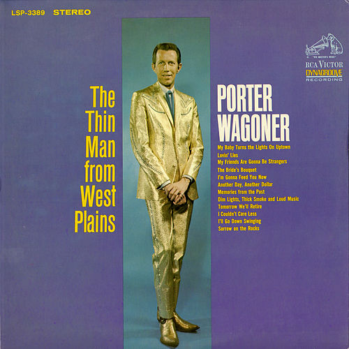 Play & Download The Thin Man from West Plains by Porter Wagoner | Napster