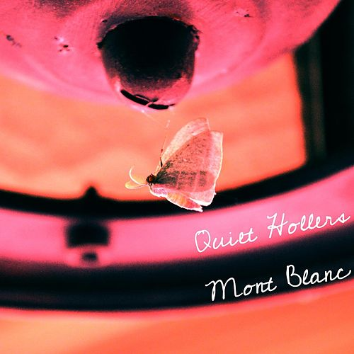 Play & Download Mont Blanc by Quiet Hollers | Napster