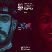 The Royal Edinburgh Military Tattoo 2015 by Various Artists