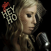 Play & Download Hey Ho by Gin Wigmore | Napster