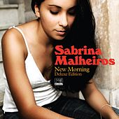 Play & Download New Morning (Deluxe Edition) by Sabrina Malheiros | Napster