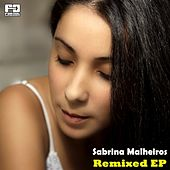 Play & Download Remixed by Sabrina Malheiros | Napster