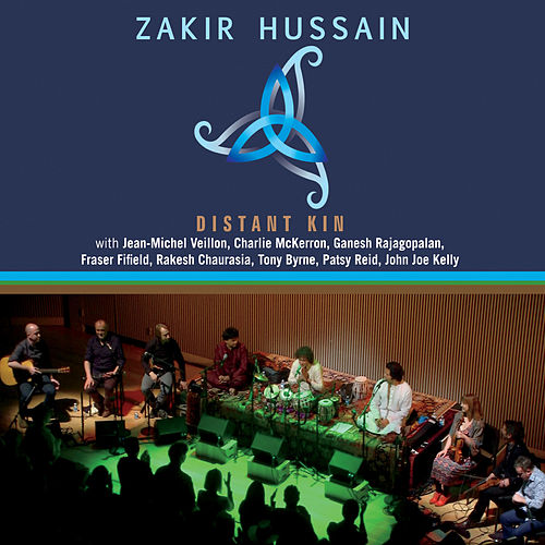 Play & Download Distant Kin (Live) by Zakir Hussain | Napster