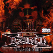 Play & Download Vengeance Is Mine by X-Raided | Napster