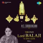 Play & Download M.S. Subbulakshmi Sings for Tirupati Lord Balaji, Vol. 4 by M. S. Subbulakshmi | Napster