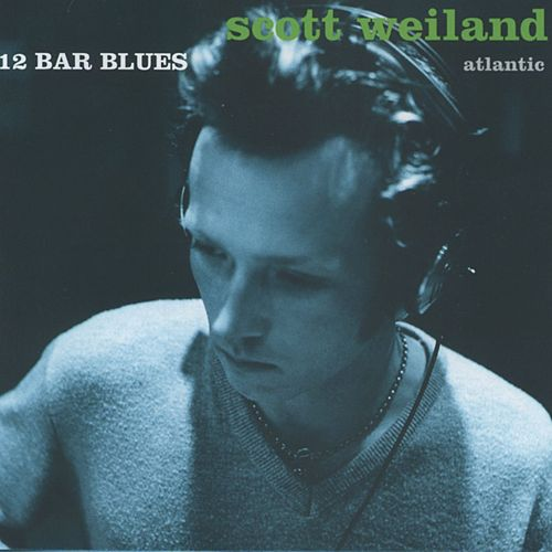 Play & Download 12 Bar Blues by Scott Weiland | Napster