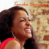 Play & Download Everything I Need by Tamika Dunning | Napster