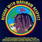 Play & Download Reggae with Maximum Respect by Various Artists | Napster