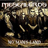 Play & Download No Man's Land by Mescaleros | Napster