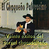 Play & Download Veinte Exitos del Zorzal Chacosalteño by Chaqueño Palavecino | Napster