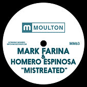 Play & Download Mistreated by Mark Farina | Napster