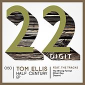Play & Download Half Century EP by Tom Ellis | Napster