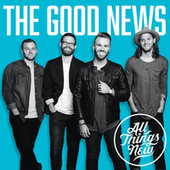 The Good News by All Things New
