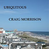 Play & Download Ubiquitous by Craig Morrison | Napster