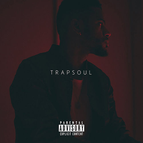 Play & Download T R A P S O U L by Bryson Tiller | Napster