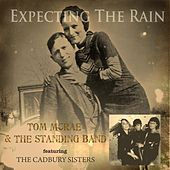 Play & Download Expecting the Rain (feat. the Cadbury Sisters) by Tom McRae | Napster