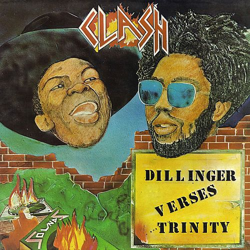 Play & Download Dillinger vs Trinity - Clash by Dillinger | Napster