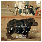 Vivaldi: Teatro alla moda by Gli incogniti and Amandine Beyer