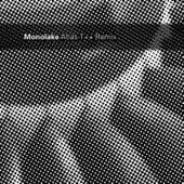 Play & Download Atlas T++ Remix by Monolake   Napster