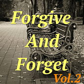 Play & Download Forgive And Forget, Vol.2 by Various Artists | Napster