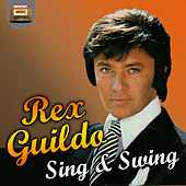 Play & Download Sing and Swing by Rex Gildo | Napster