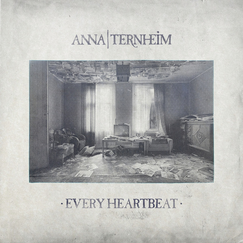 Play & Download Every Heartbeat by Anna Ternheim | Napster