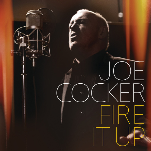 Play & Download Fire It Up by Joe Cocker | Napster