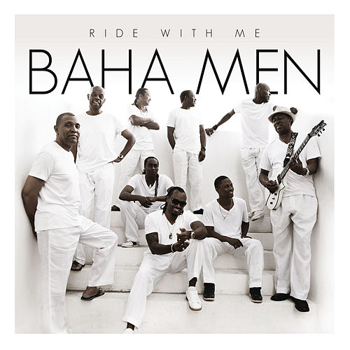 Play & Download Ride With Me by Baha Men | Napster