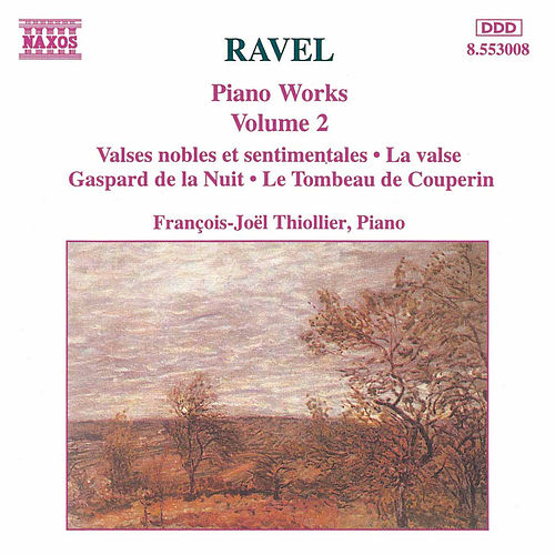 Play & Download Piano Works Vol. 2 by Maurice Ravel | Napster