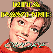 Play & Download Cuore by Rita Pavone | Napster