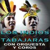 Los Indios Tabajaras Con Orquesta y Coros by Los Indios Tabajaras