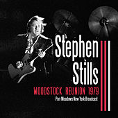 Woodstock Reunion 1979 (Live) von Stephen Stills