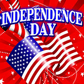 Play & Download Independence Day by Various Artists | Napster
