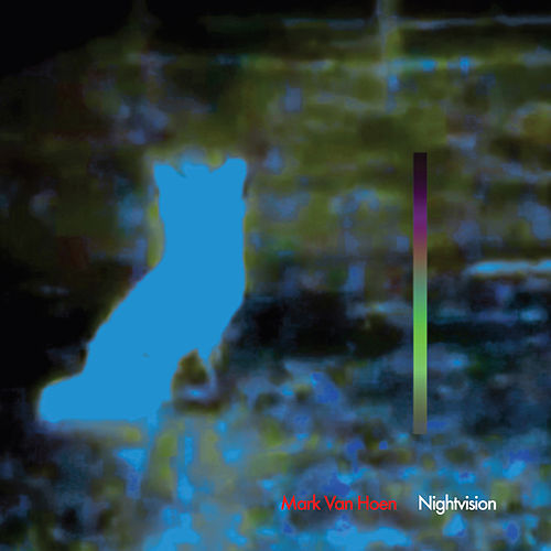 Nightvision by Mark Van Hoen