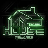 Play & Download My House (Remixes) by Flo Rida | Napster