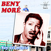 Soy del Monte by Beny More