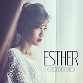 Play & Download Milagres Que Eu Preciso by Esther | Napster