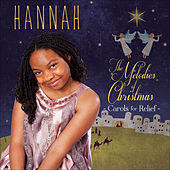 The Melodies of Christmas: Carols for Relief by Hannah