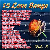 15 Love Songs - Vol. 3 by Various Artists