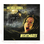 Play & Download Nightmares by Michale Graves | Napster