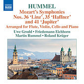 Play & Download Mozart: Symphonies Nos. 35, 36 & 41 (Arr J.N. Hummel) by Uwe Grodd | Napster