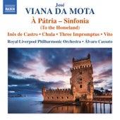 Play & Download Vianna da Motta: À pátria – Sinfonia by Royal Liverpool Philharmonic Orchestra | Napster