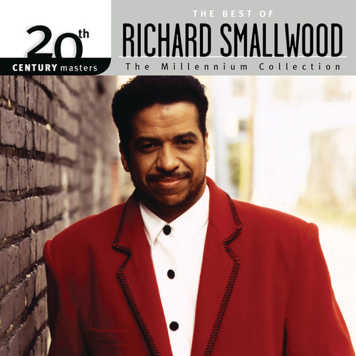 Play & Download 20th Century Masters - The Millennium Collection: The Best Of Richard Smallwood by Richard Smallwood | Napster