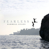 Play & Download Fearless by Darrell Evans | Napster