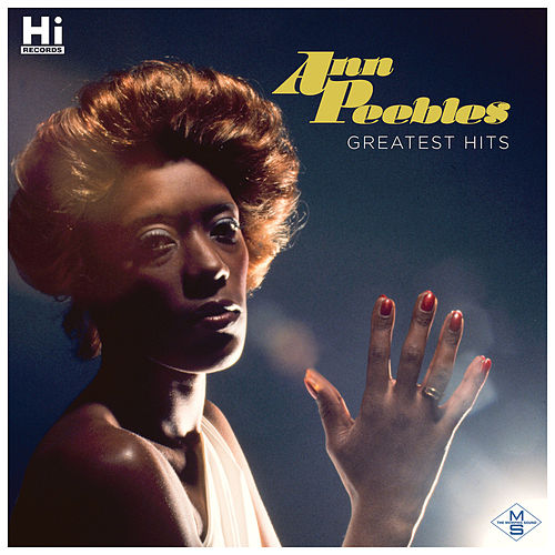 Greatest Hits by Ann Peebles