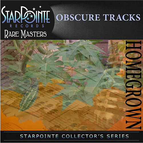 Play & Download Obscure Tracks by Homegrown | Napster
