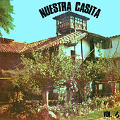 Nuestra Casita, Vol. 6 by Various Artists
